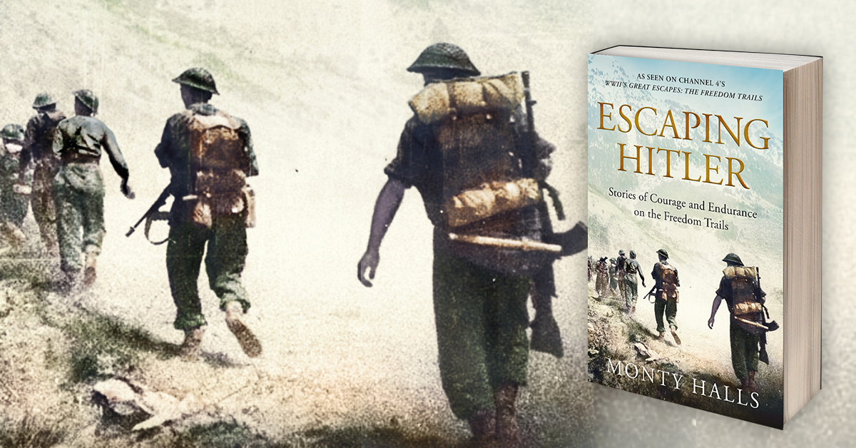WWII's Great Escapes - Monty Halls Book